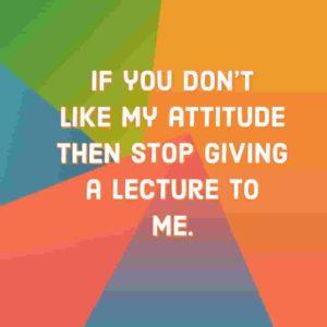 my attitude my rule