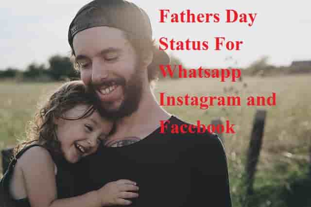 Fathers Day Status For Whatsapp Instagram and Facebook